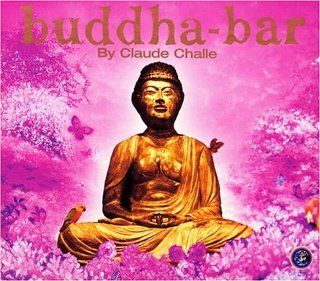 Buddha Bar Claude Challe Music