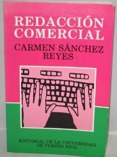 Redaccion Comercial (Spanish Edition) Carmen Sanchez Reyes