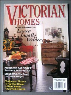 Victorian Homes October 1999 Laura Ingalls Wilder Erika
