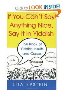 If You Cant Say Anything Nice, Say It In Yiddish L.B