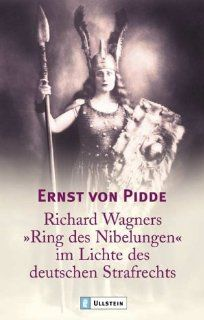 Richard Wagners Ring der Nibelungen im Lichte des deutschen