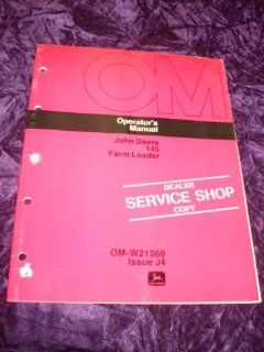 John Deere 145 Farm Loader OMW23160 OEM OEM Owners Manual: John Deere