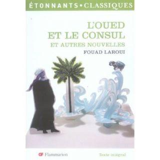 oued et le consul et autres nouvelles   Achat / Vente livre Fouad