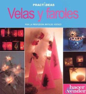 Velas y faroles / Candles and Lanterns (Hacer Y Vender / Make and Sell