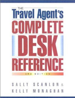 The Travel Agents Complete Desk Reference (9781887140362