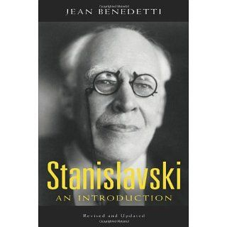 Stanislavski An Introduction, Revised and Updated (Theatre Arts Book