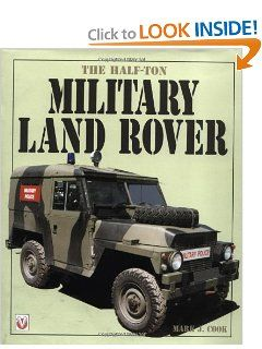 The Half Ton Military Land Rover Mark J. Cook 9781903706008
