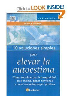 10 Soluciones Simples para elevar la autoestima (Audiobook) (10