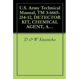 Army Technical Manual, TM 3 6665 254 12, DETECTOR KIT, CHEMICAL