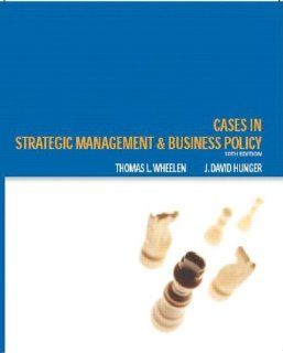 Cases Strategic Management and Business Policy (10th Edition) Thomas
