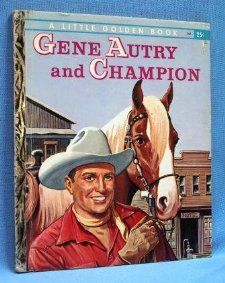 Gene Autry and Champion (267): Monica Hill: Books