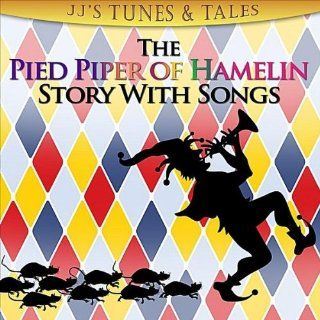 The Pied Piper of Hamelin   Introduction (Spoken) JJs