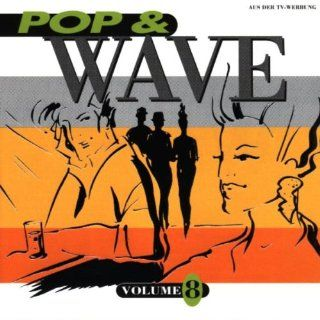 Pop & Wave 8 Various Artists Music
