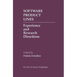 Software Product Lines Experience and Research Directions (The