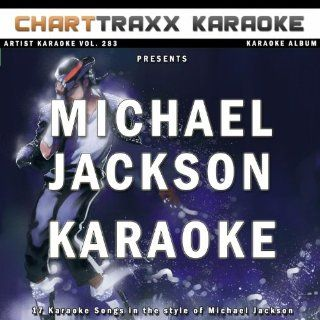 Artist Karaoke, Vol. 283  Sing the Songs of Michael Jackson (Karaoke