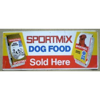 Vintage Sportmix Metal Dog Food Sign 1960s Everything