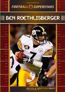 Ben Roethlisberger (Football Superstars) (9780791098370
