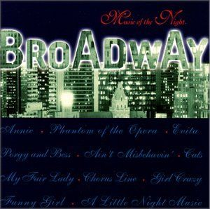 Broadway   Music of the Night Various Artists Music