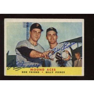 1958 Topps BB #334 Bob Friend & Bill Pierce Autographed