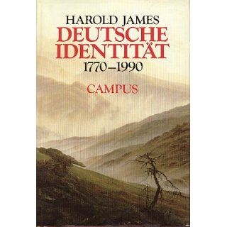 Deutsche Identität 1770   1990 Harold James Bücher