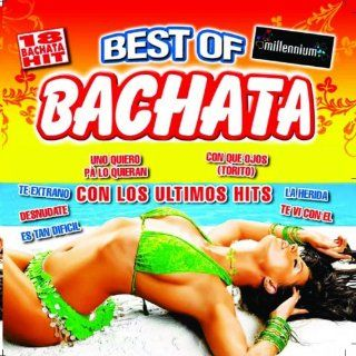 Best Of Bachata 2010 (Con los Ultimos Hits) Various Artists