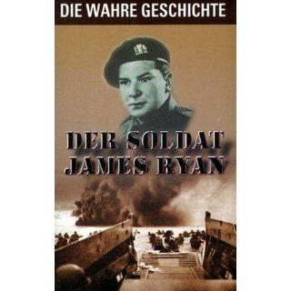 Der Soldat James Ryan   Die wahre Geschichte [VHS] James Ryan
