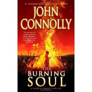 The Burning Soul A Charlie Parker Thriller (Charlie Parker Mysteries