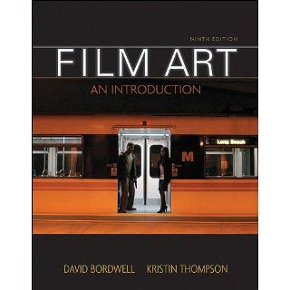Film Art An Introduction eBook David Bordwell, Kristin Thompson