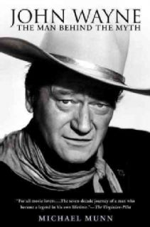 John Wayne The Man Behind The Myth (Paperback)