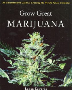 Uncomplicated Guide to Growing the Worlds Finest Cannabis (Paperback